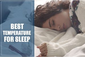 What is the Best Temperature for Sleeping